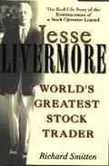 Jesse Livermore Worls's Greatest Stock Trader